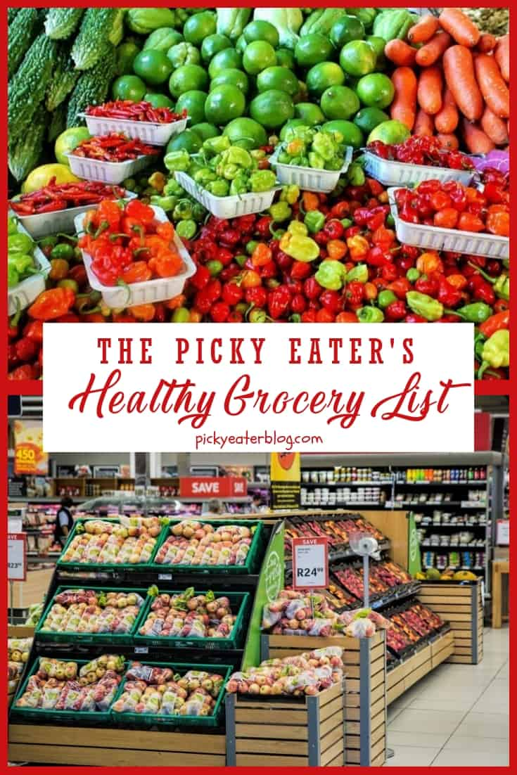 The Picky Eater's Healthy Grocery List - easy healthy recipes, tasty healthy recipes, delicious healthy recipes, vegetarian healthy recipes, quick and easy recipes for picky eaters