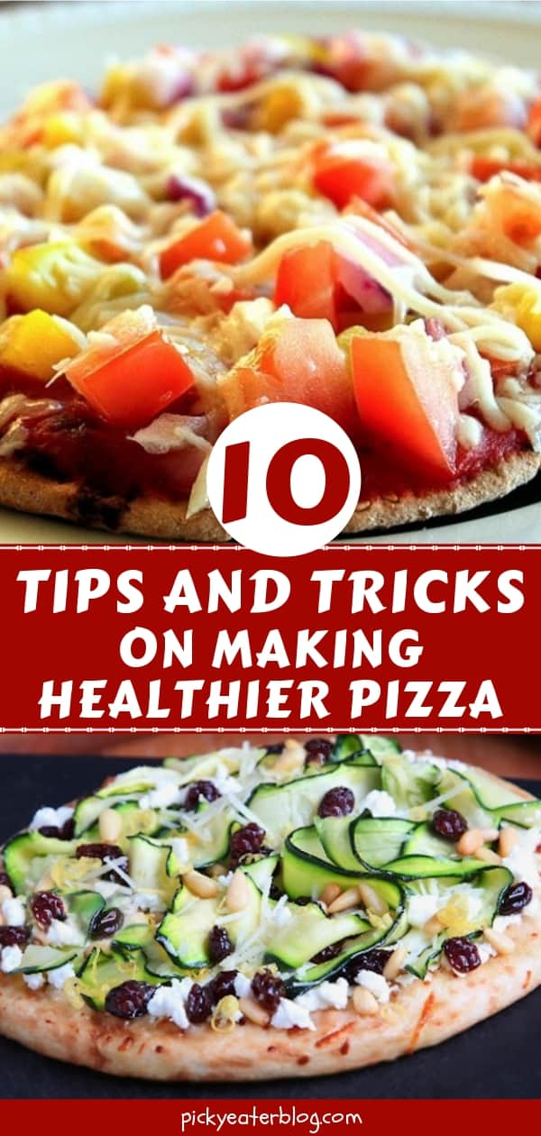 Make A Healthier Pizza: 10 Tips and Tricks - easy healthy recipes, tasty healthy recipes, delicious healthy recipes, vegetarian healthy recipes, quick and easy recipes for picky eaters #healthyfood #food