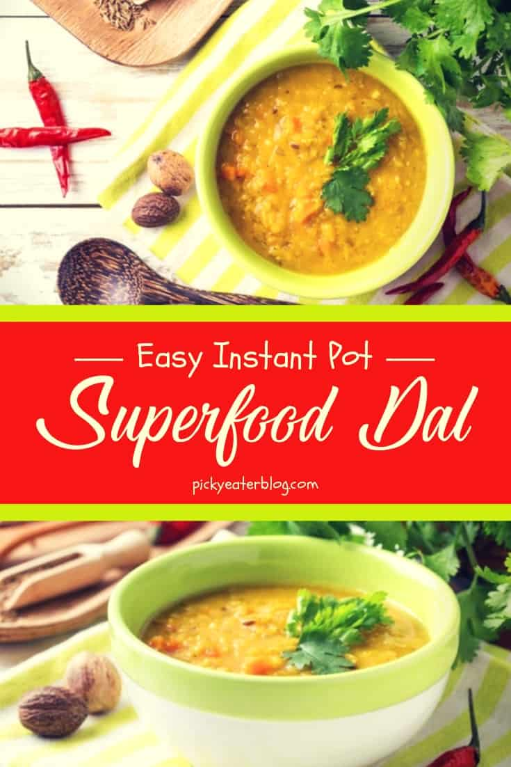 easy instant pot superfood dal-healthy food yummy, healthy delicious food, healthy food tips for picky eaters, picky kids meals