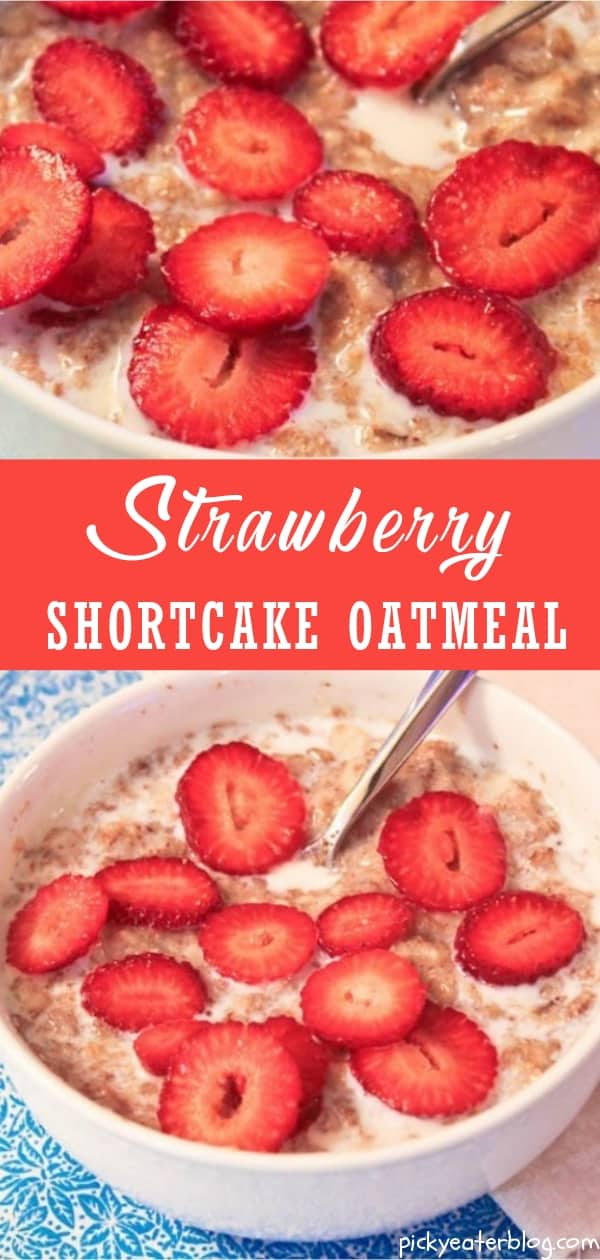 strawberry shortcake oatmeal - easy healthy recipes, tasty healthy recipes, delicious healthy recipes, vegetarian healthy recipes, quick and easy recipes for picky eaters