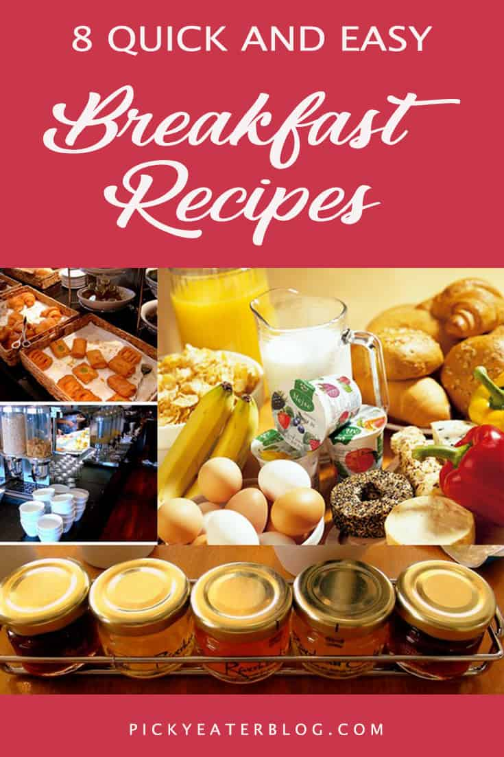 8 quick and easy breakfast recipes. quick easy family meals, healthy recipes for kids, nutritious food for kids, healthy food for picky eaters adults, easy healthy food recipes