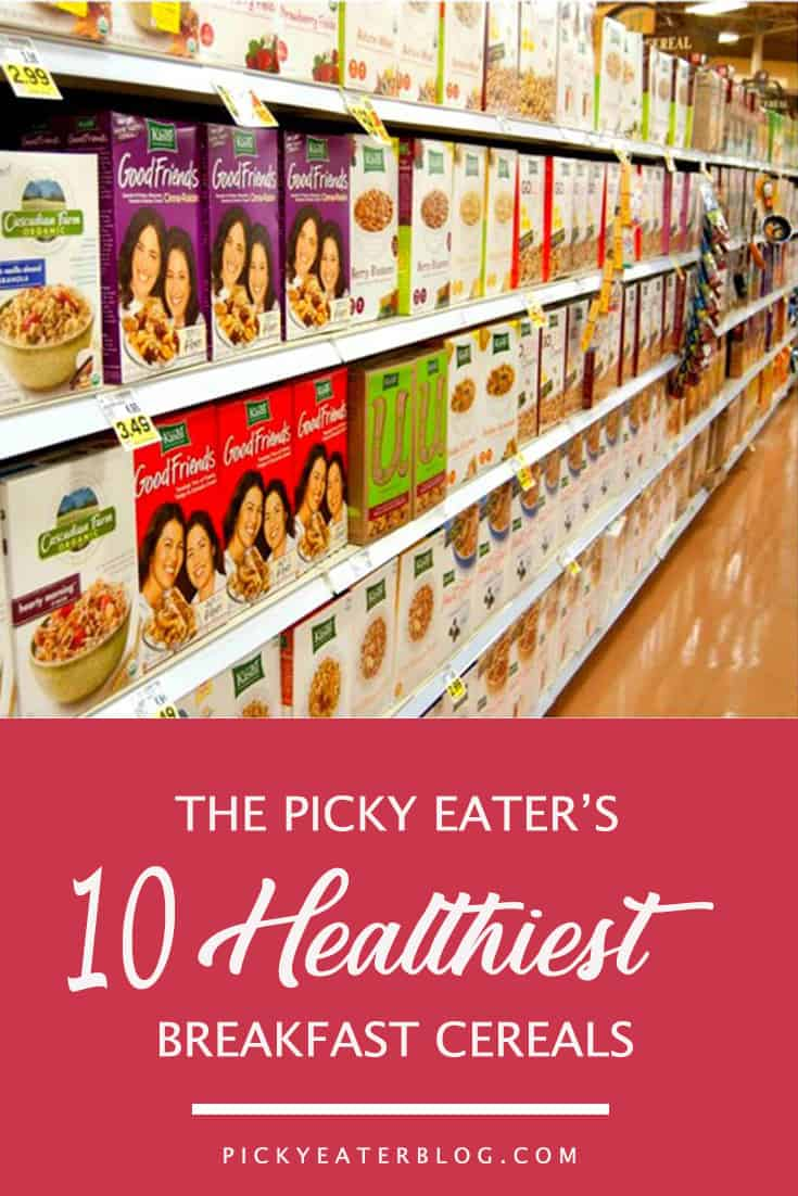 The Picky Eater's 10 Healthiest Breakfast Cereals - The ...