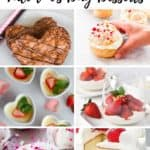 collage of romantic dessert recipes