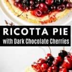ricotta pie with dark chocolate and cherries